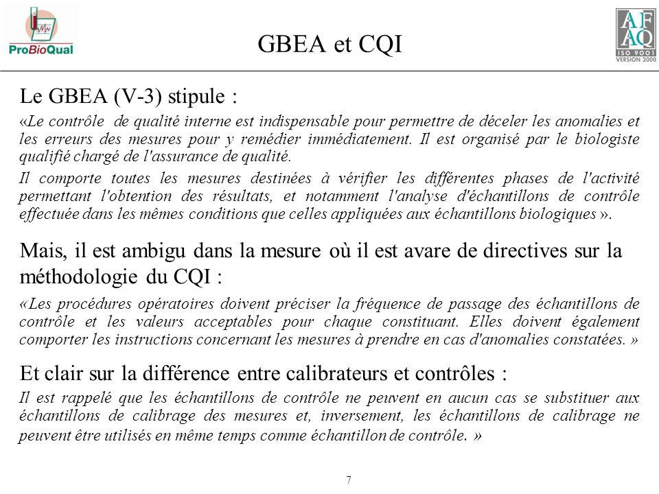 GBEA et CQI Le GBEA (V-3) stipule :