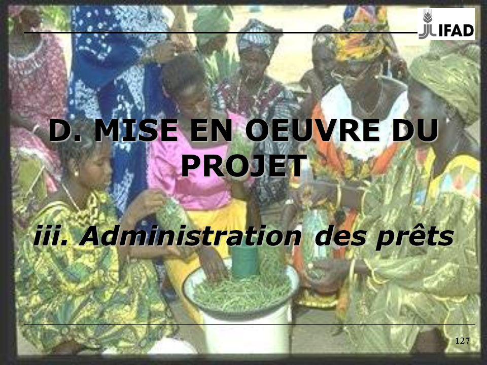D. MISE EN OEUVRE DU PROJET iii. Administration des prêts