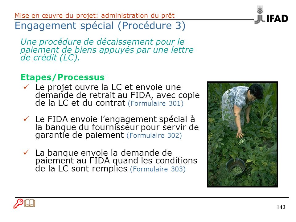 Engagement spécial (Procédure 3)