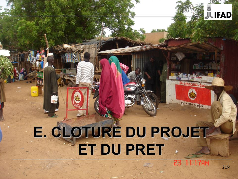 E. CLOTURE DU PROJET ET DU PRET