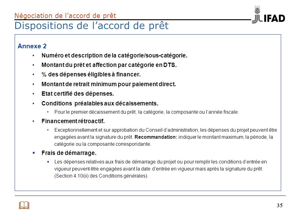 Négociation de l'accord de prêt Dispositions de l'accord de prêt