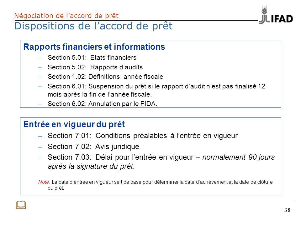 & Rapports financiers et informations Entrée en vigueur du prêt