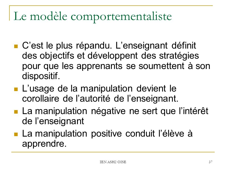 Le modèle comportementaliste