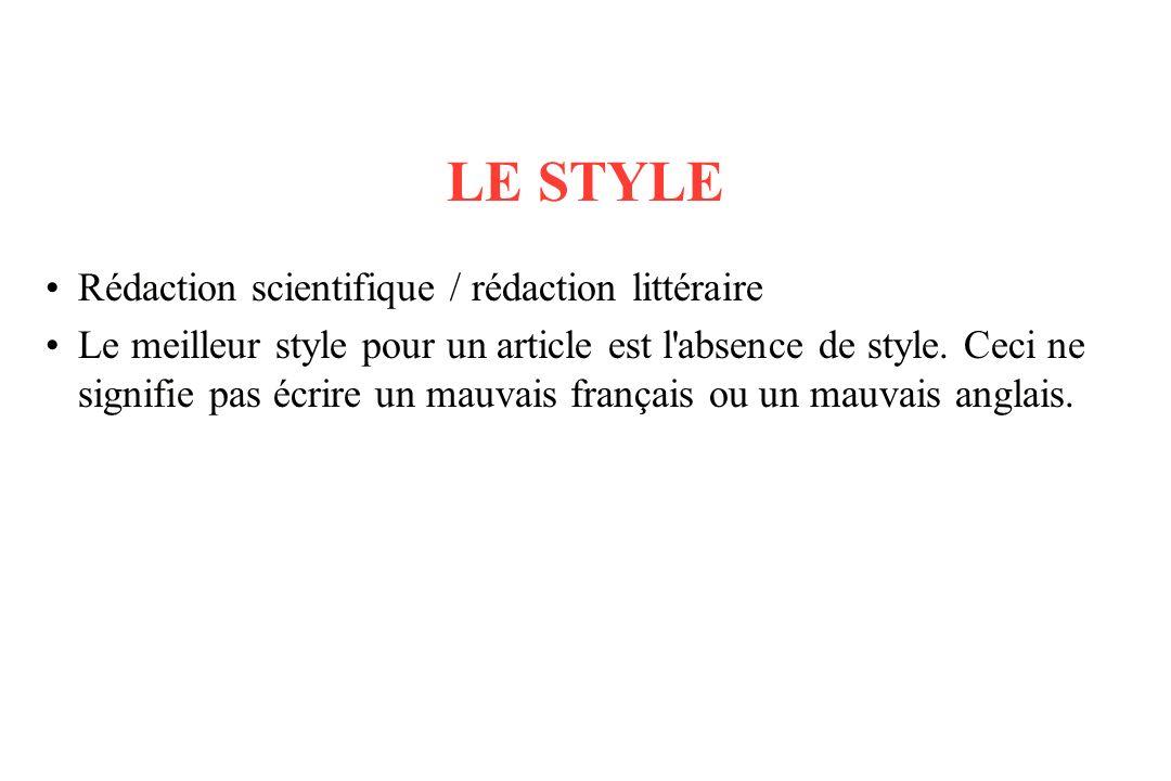 LE STYLE Rédaction scientifique / rédaction littéraire
