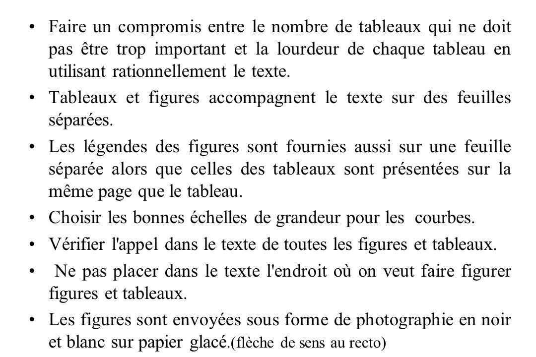Faire un compromis entre le nombre de tableaux qui ne doit pas être trop important et la lourdeur de chaque tableau en utilisant rationnellement le texte.