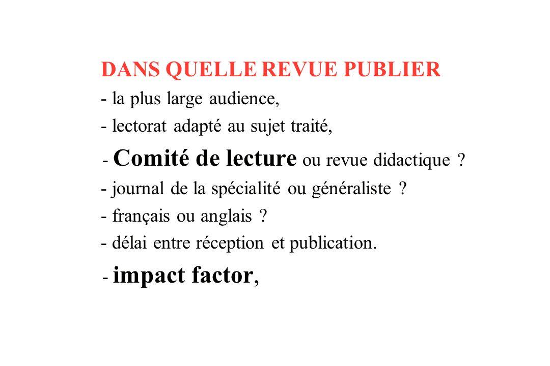 DANS QUELLE REVUE PUBLIER