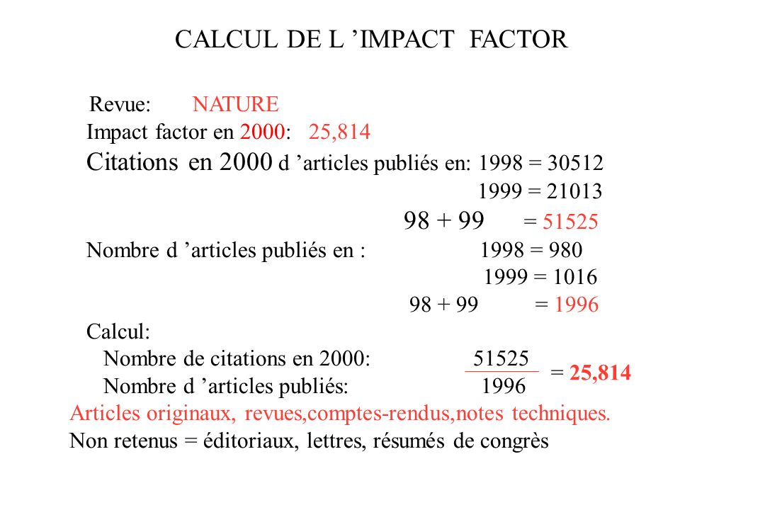 CALCUL DE L 'IMPACT FACTOR Revue: NATURE