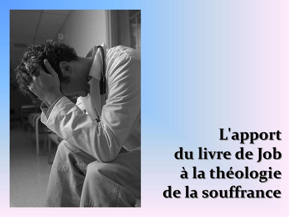 L apport du livre de Job à la théologie de la souffrance