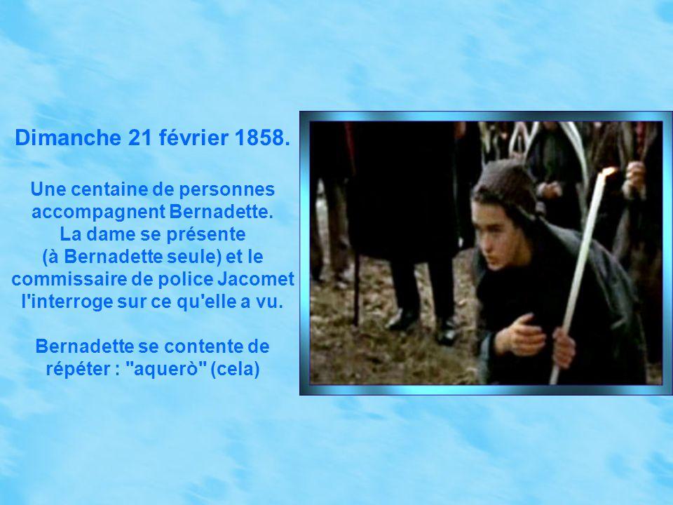 Dimanche 21 février 1858. Une centaine de personnes accompagnent Bernadette. La dame se présente.
