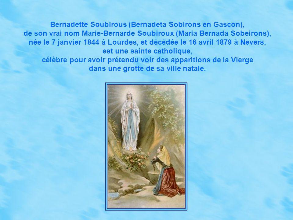 Bernadette Soubirous (Bernadeta Sobirons en Gascon),
