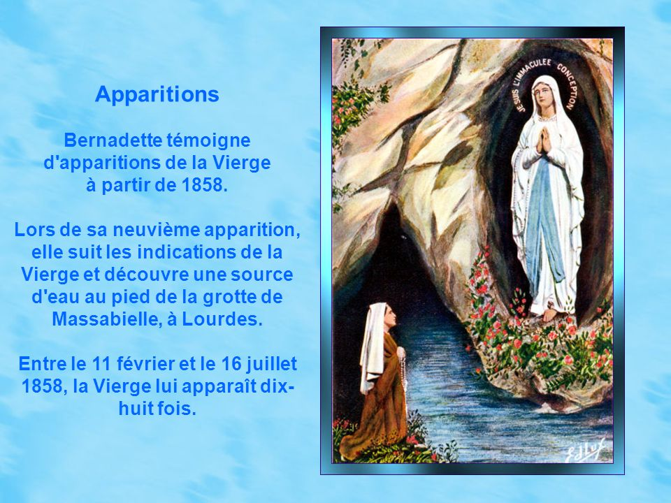 Bernadette témoigne d apparitions de la Vierge