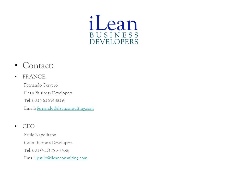 Contact: FRANCE: CEO Fernando Cerveró iLean Business Developers