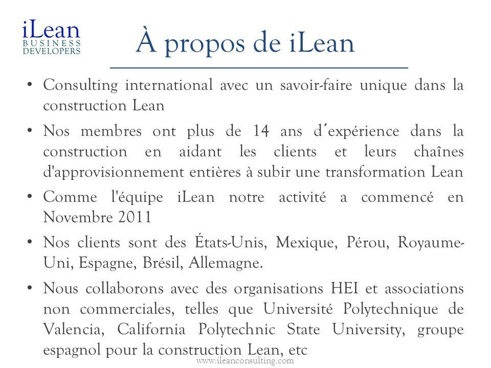 À propos de iLean Consulting international avec un savoir-faire unique dans la construction Lean.
