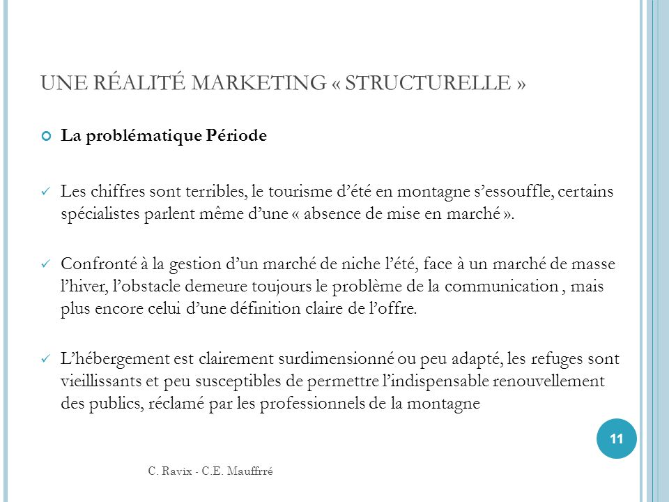 UNE RÉALITÉ MARKETING « STRUCTURELLE »