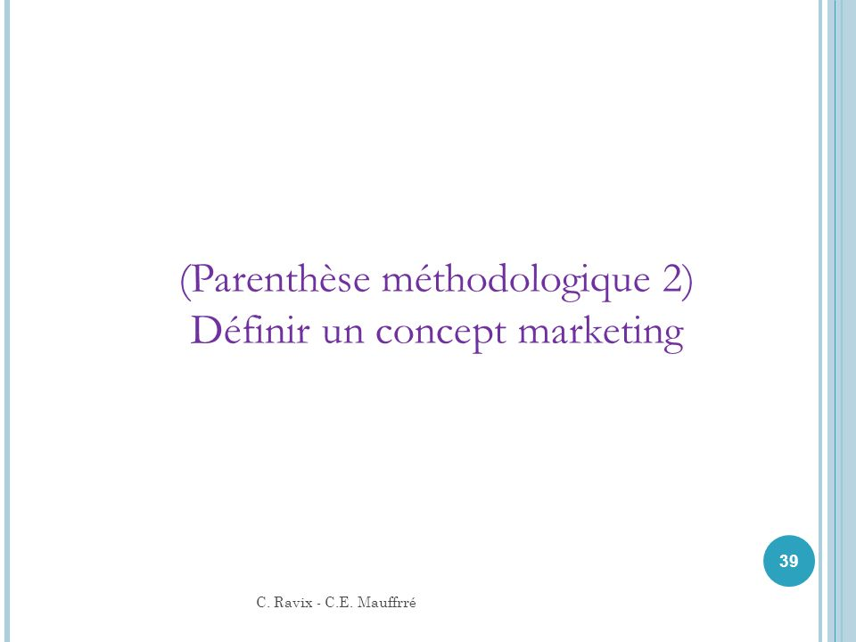 (Parenthèse méthodologique 2) Définir un concept marketing