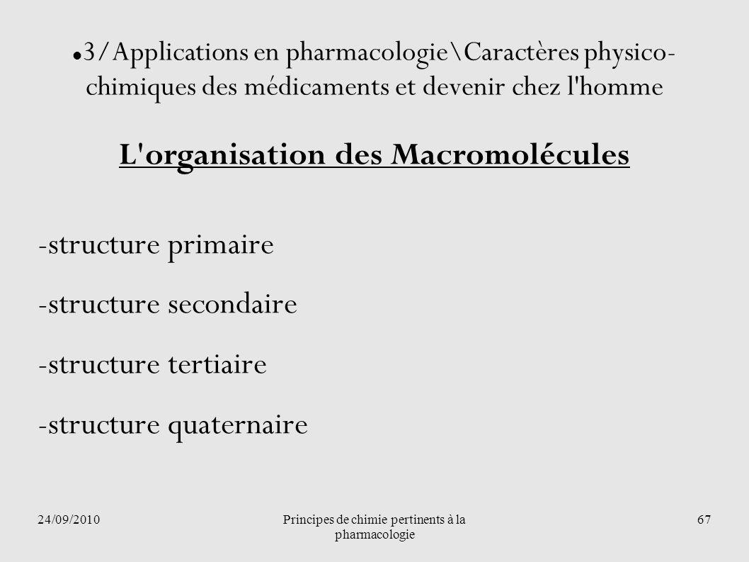 L organisation des Macromolécules