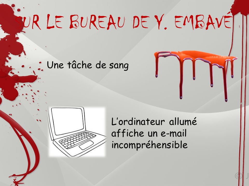 SUR LE BUREAU DE Y. EMBAVÉ