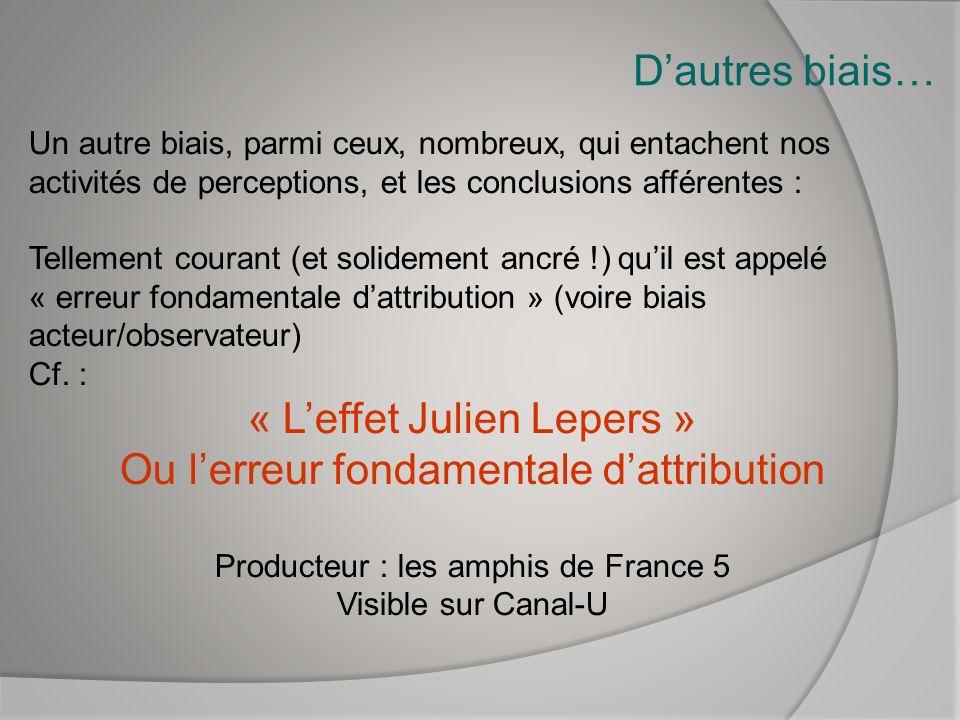 « L'effet Julien Lepers » Ou l'erreur fondamentale d'attribution