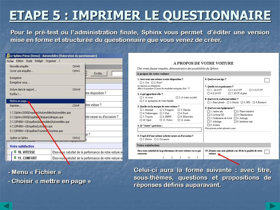 ETAPE 5 : IMPRIMER LE QUESTIONNAIRE