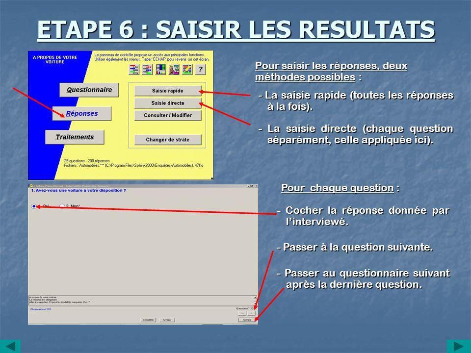 ETAPE 6 : SAISIR LES RESULTATS