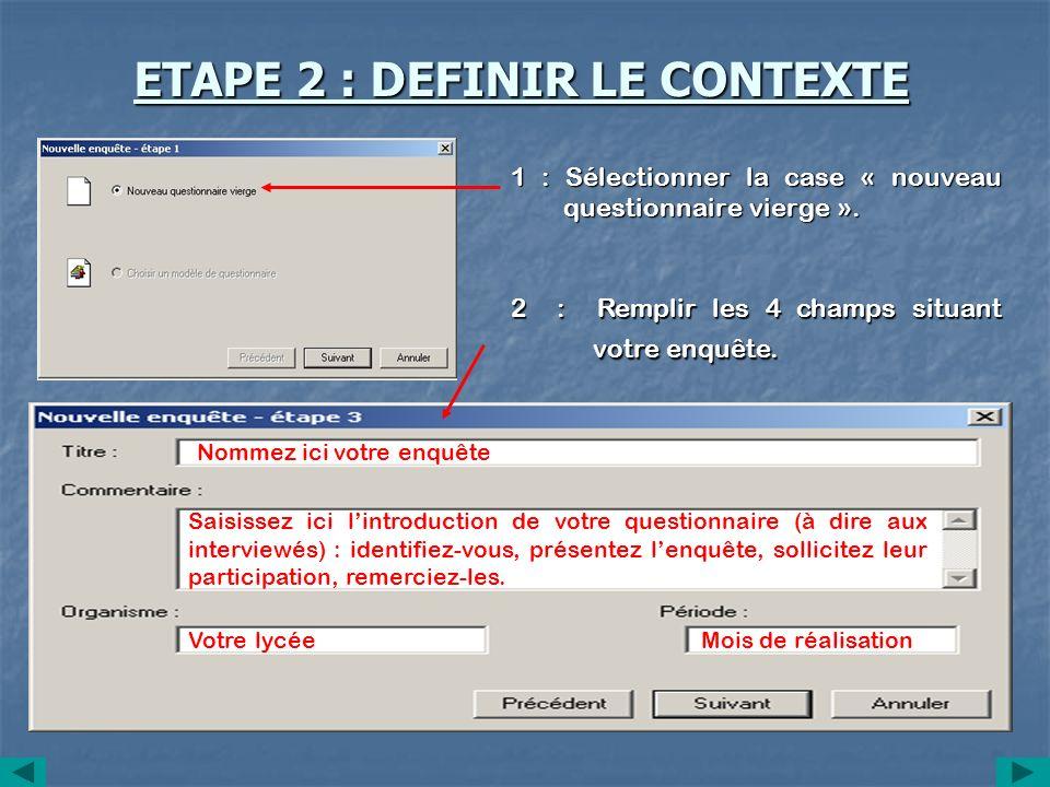 ETAPE 2 : DEFINIR LE CONTEXTE