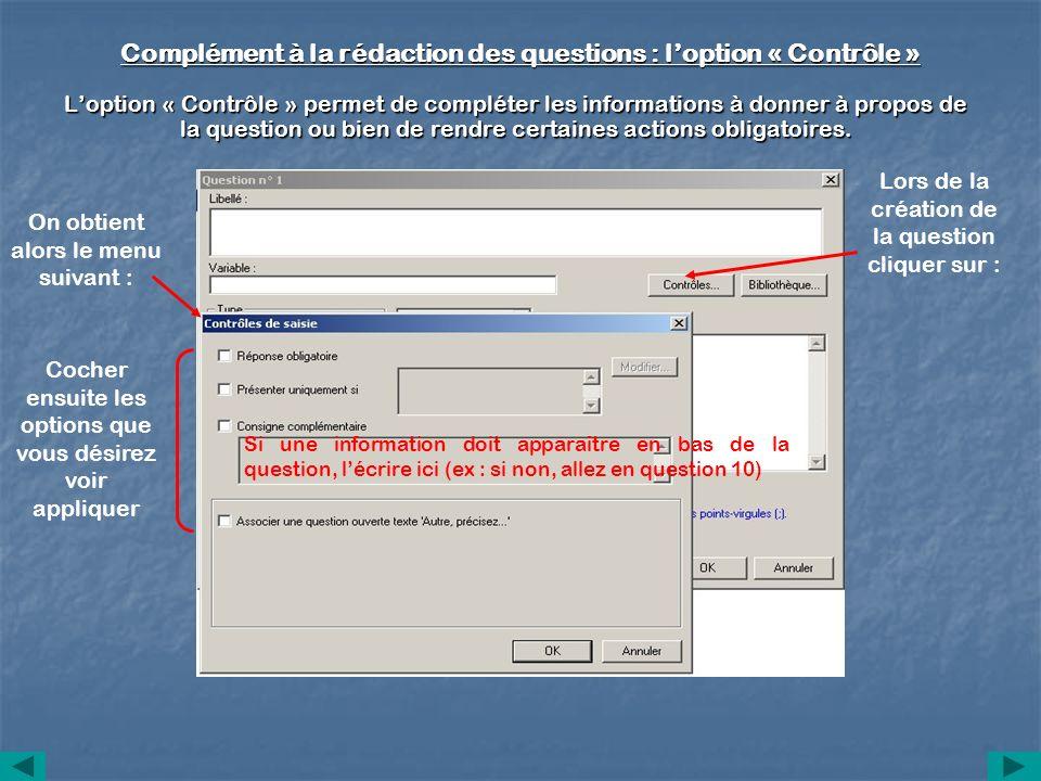 Complément à la rédaction des questions : l'option « Contrôle »