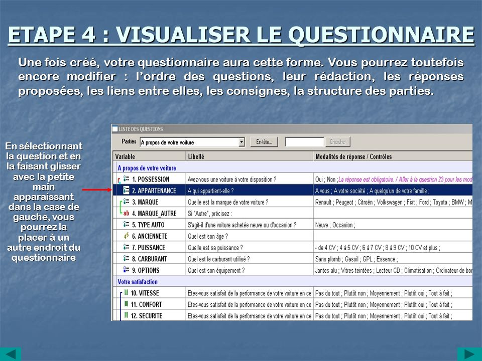 ETAPE 4 : VISUALISER LE QUESTIONNAIRE
