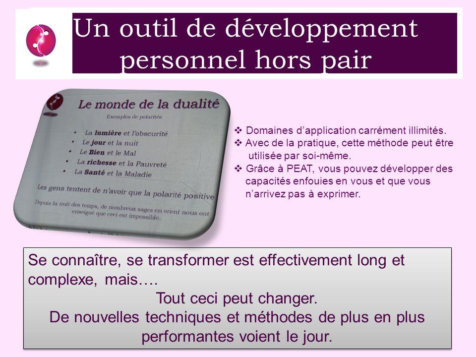 Un outil de développement personnel hors pair