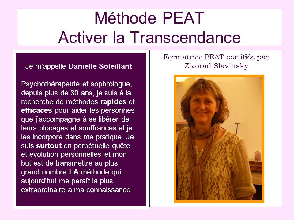 Méthode PEAT Activer la Transcendance