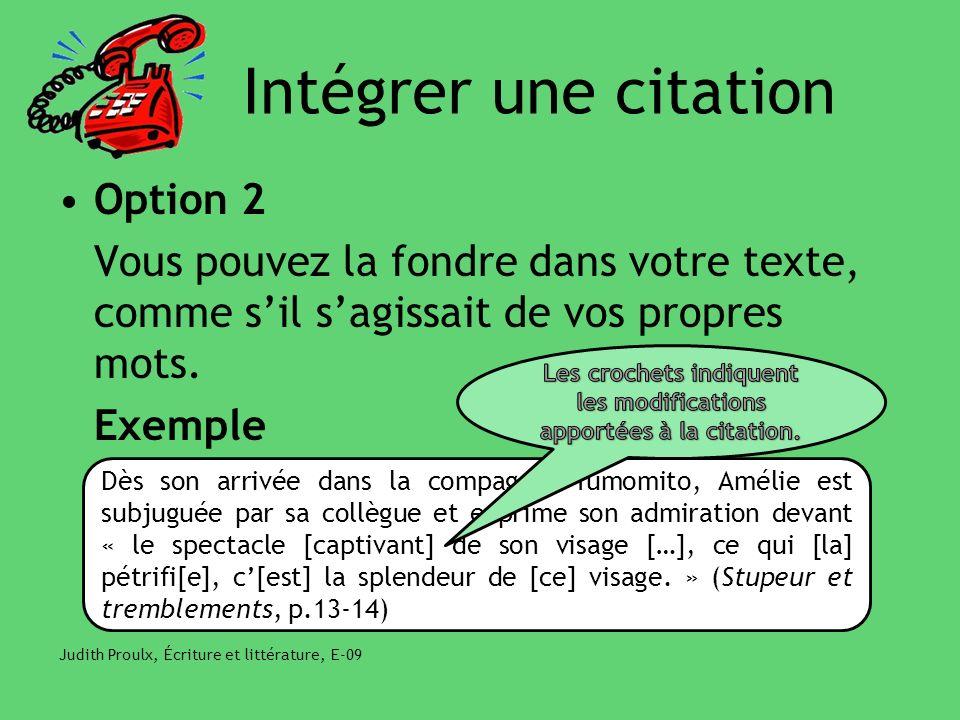 Les crochets indiquent les modifications apportées à la citation.