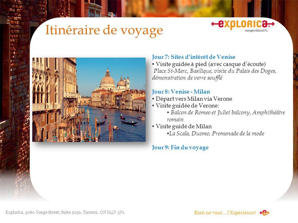 Itinéraire de voyage Jour 7: Sites d'intérêt de Venise
