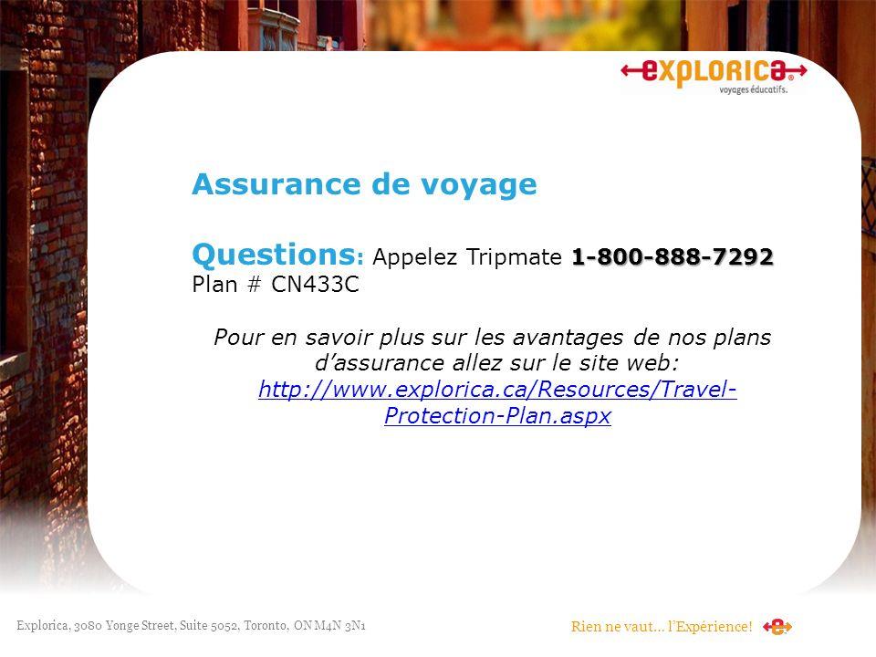 Questions: Appelez Tripmate 1-800-888-7292 Plan # CN433C