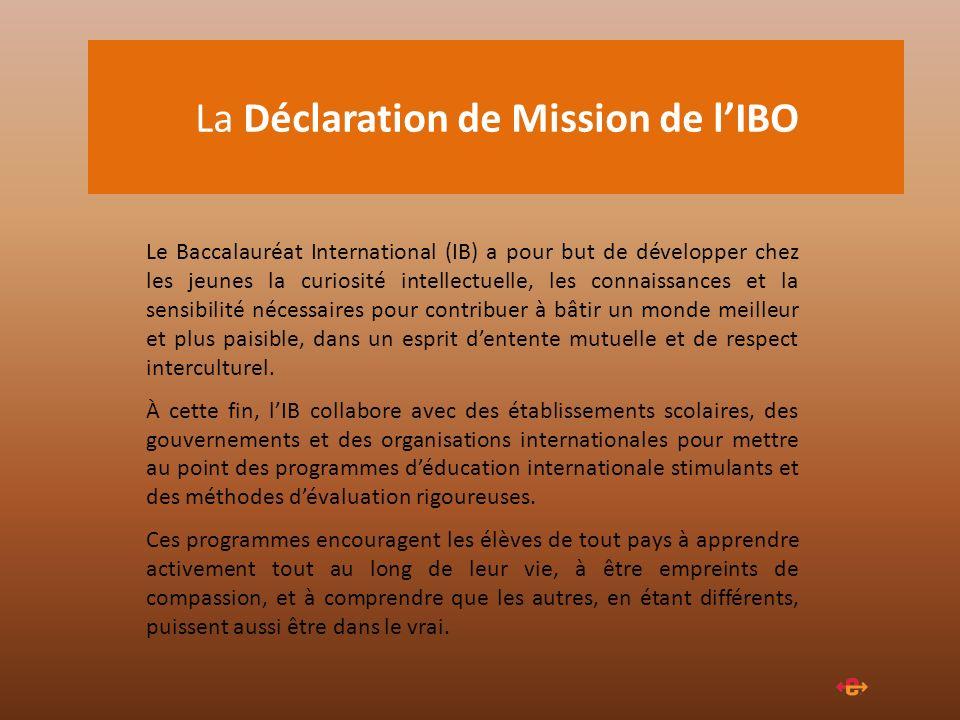La Déclaration de Mission de l'IBO