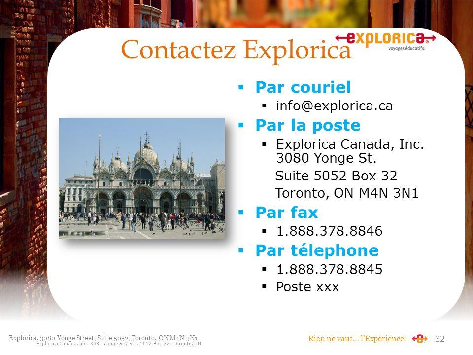 Contactez Explorica Par couriel Par la poste Par fax Par télephone