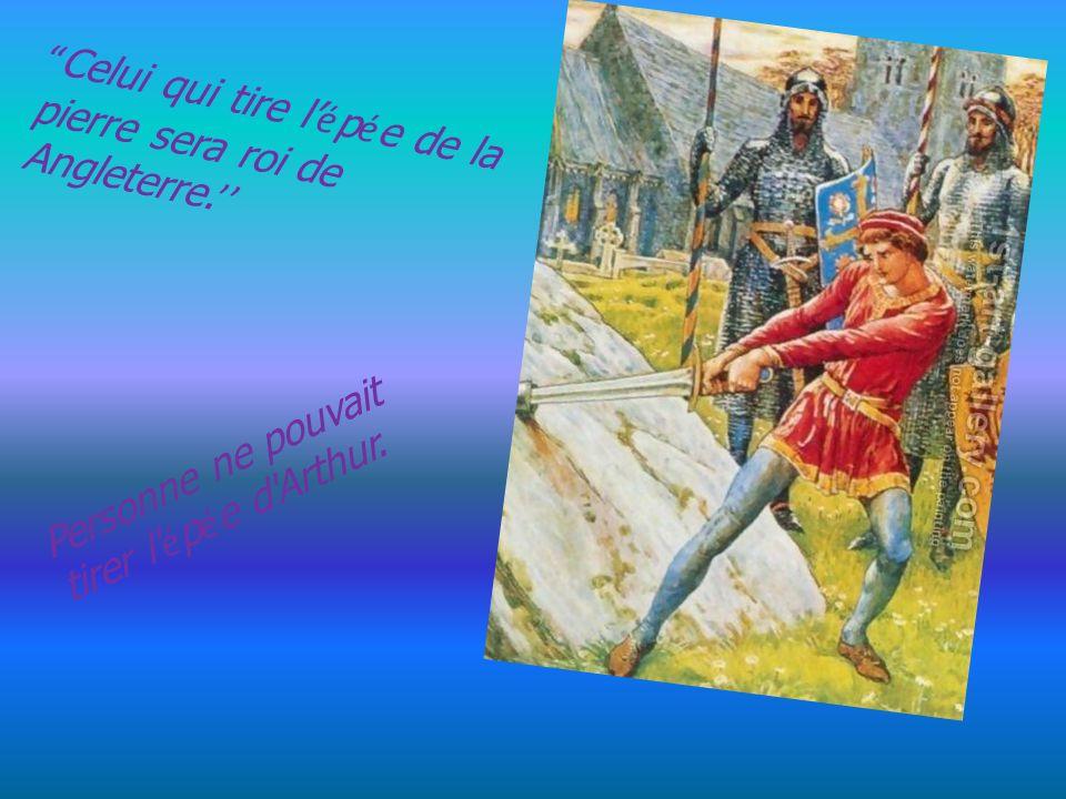 Celui qui tire l'épée de la pierre sera roi de Angleterre.''