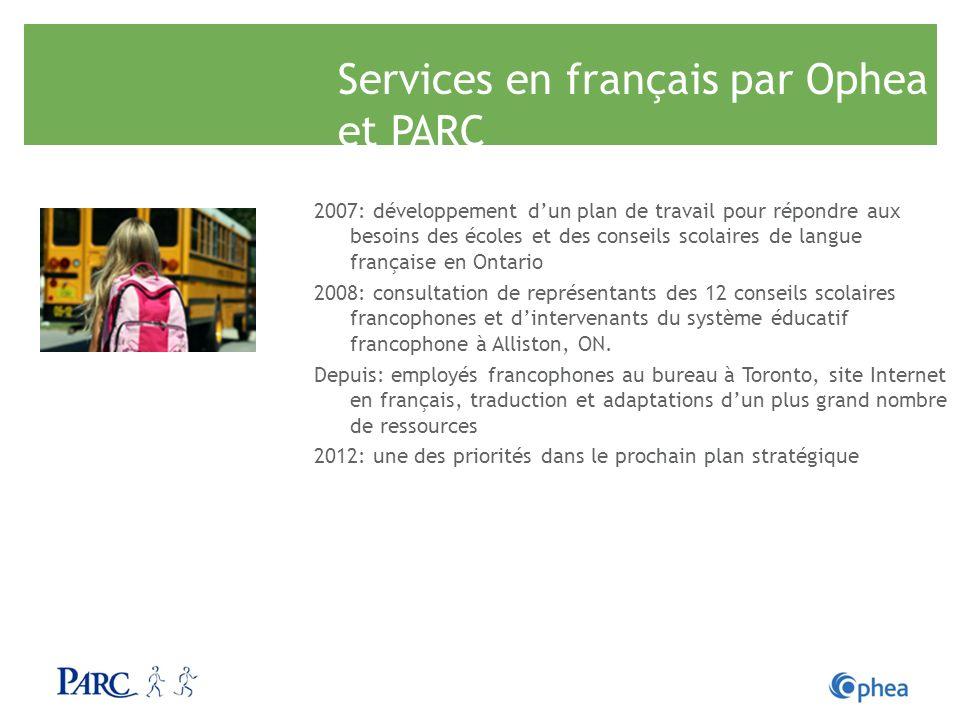 Services en français par Ophea et PARC