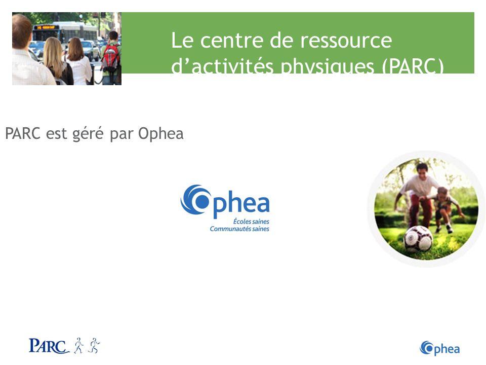 Le centre de ressource d'activités physiques (PARC)