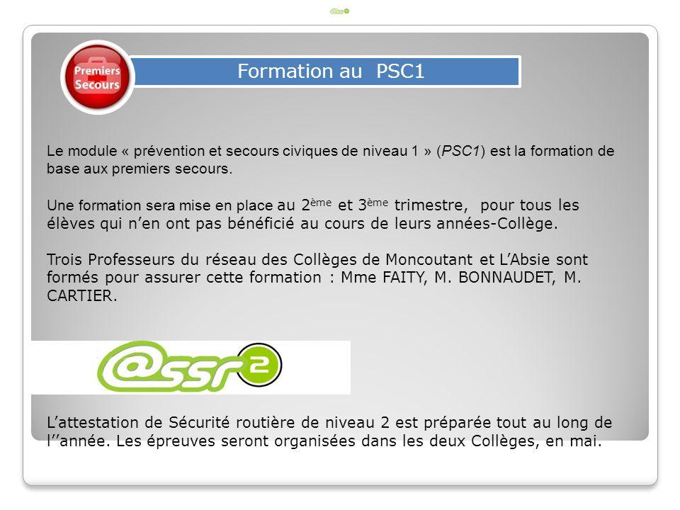Formation au PSC1 Le module « prévention et secours civiques de niveau 1 » (PSC1) est la formation de base aux premiers secours.