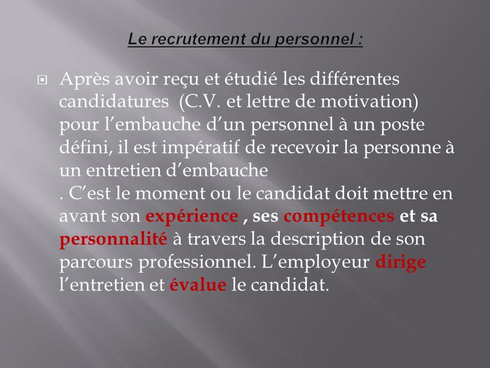 Le recrutement du personnel :
