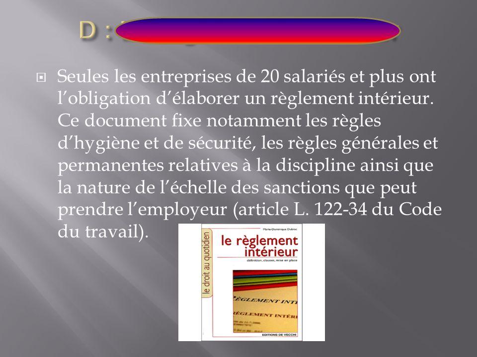 D : Le règlement intérieur