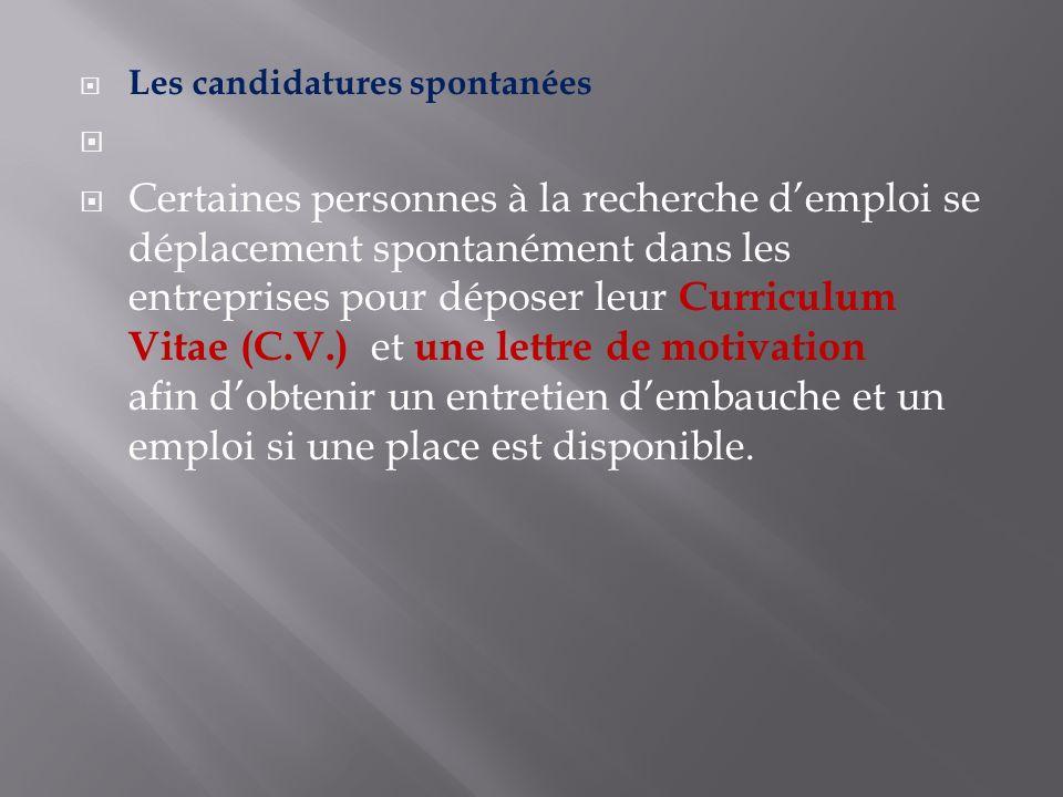 Les candidatures spontanées