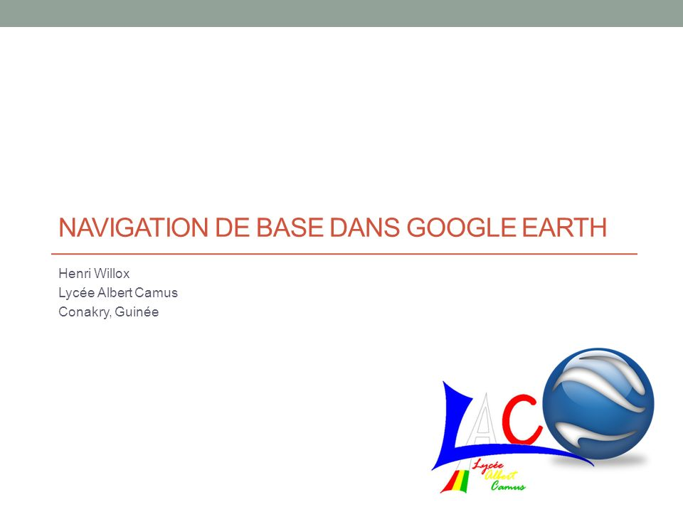 Navigation de Base dans Google Earth