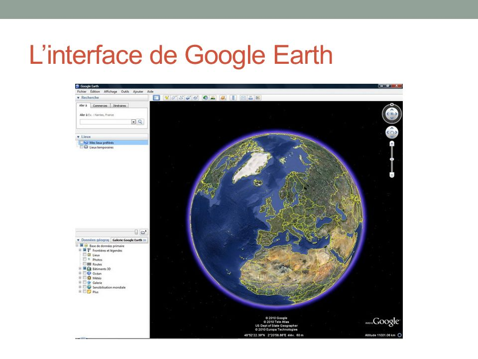 L'interface de Google Earth