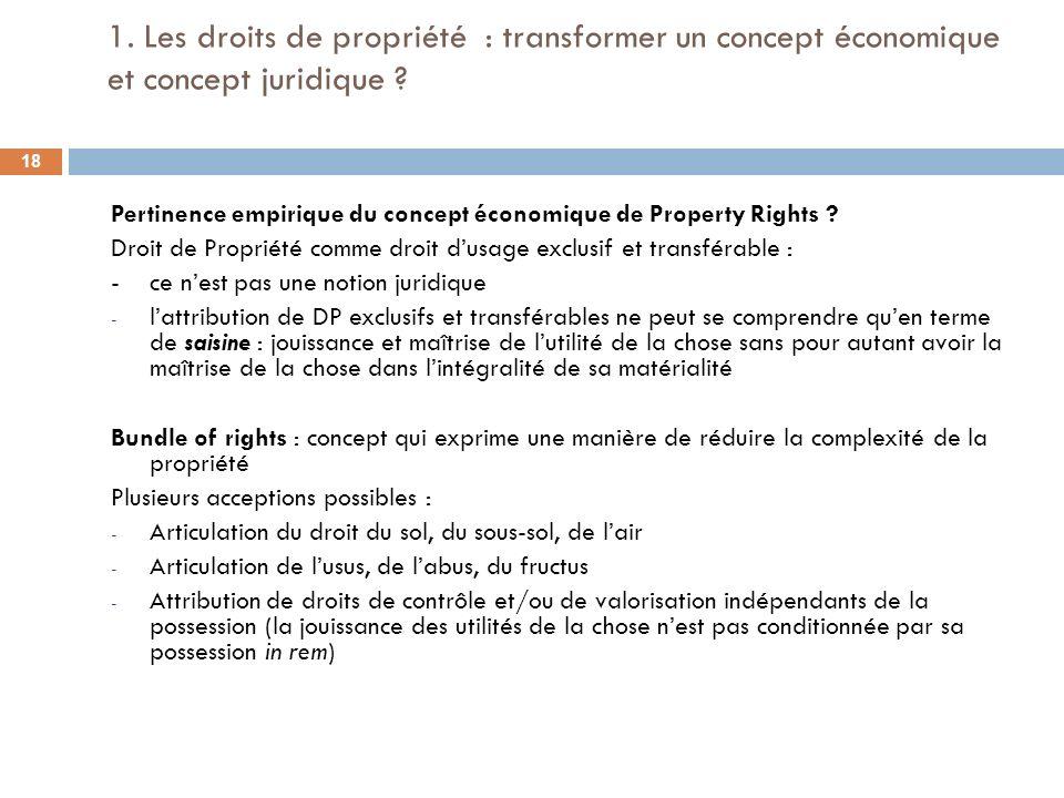 1. Les droits de propriété : transformer un concept économique et concept juridique