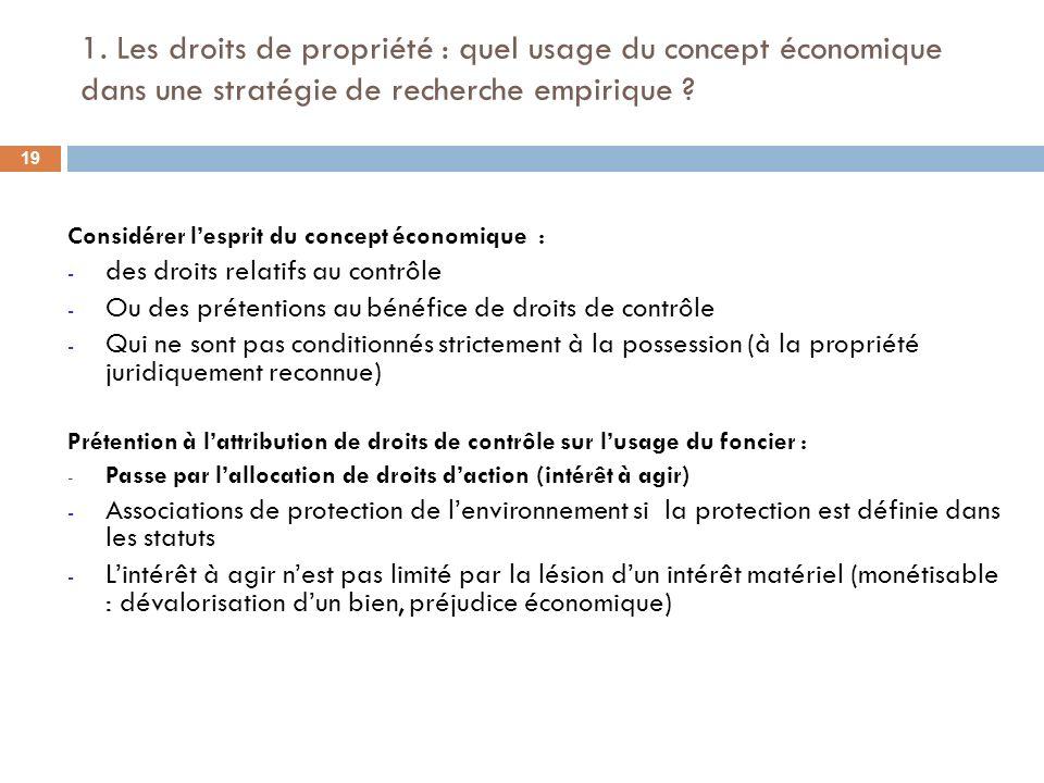 1. Les droits de propriété : quel usage du concept économique dans une stratégie de recherche empirique