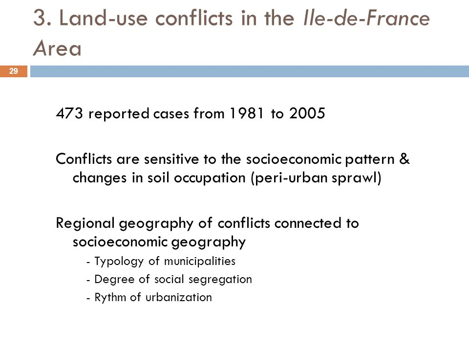 3. Land-use conflicts in the Ile-de-France Area