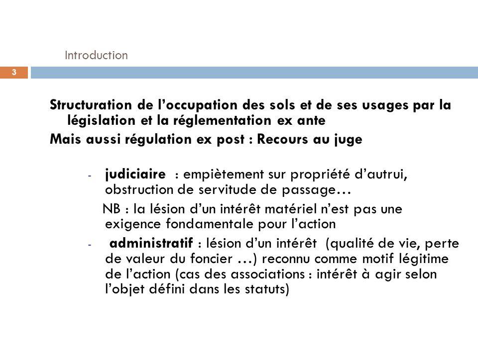 Introduction Structuration de l'occupation des sols et de ses usages par la législation et la réglementation ex ante.