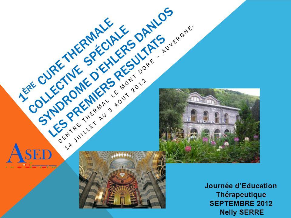 Centre thermal Le Mont Dore – auvergne- 14 juillet au 3 aout 2012