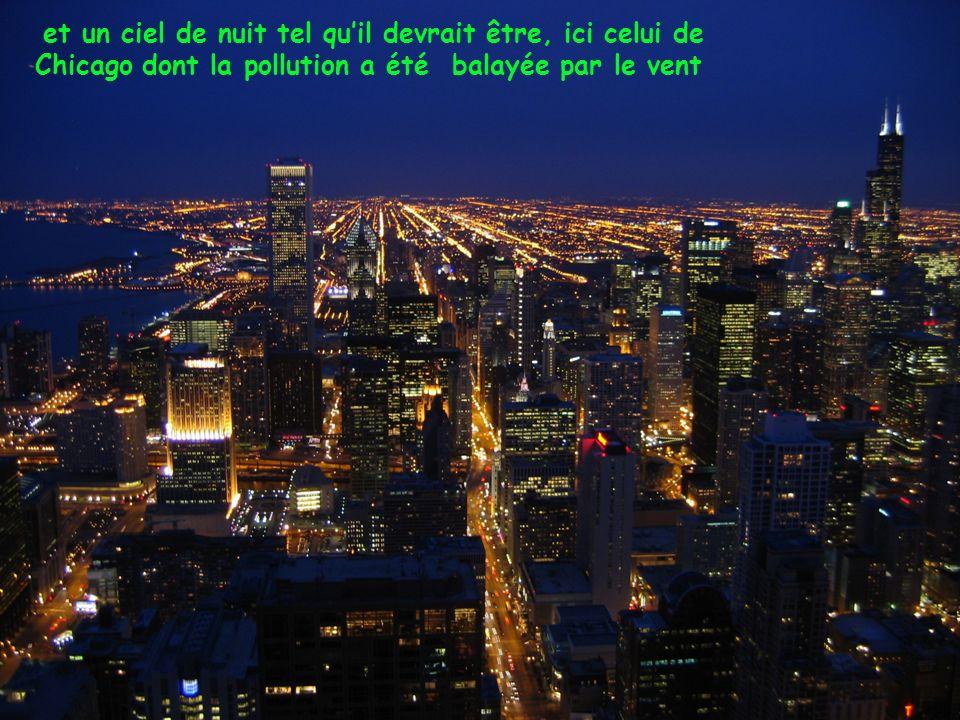 et un ciel de nuit tel qu'il devrait être, ici celui de Chicago dont la pollution a été balayée par le vent
