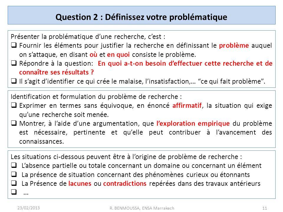 Question 2 : Définissez votre problématique